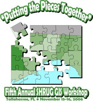 Putting the Pieces Together - Fifth Annual SHRUG GIS Workshop